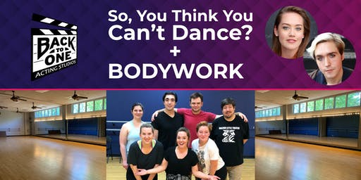 """Two Workshops in one! """"So, You Think You Can't Dance?"""" + """"Bodywork"""""""