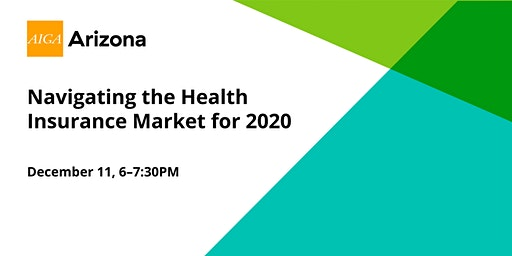 Business of Design: Navigating the Health Insurance Market for 2020