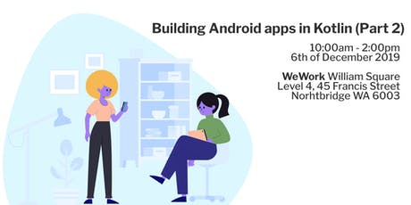 Building Android apps in Kotlin (Part 2) tickets