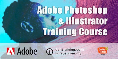 Adobe Photoshop and Adobe Illustrator Training Course (Feb'20) tickets