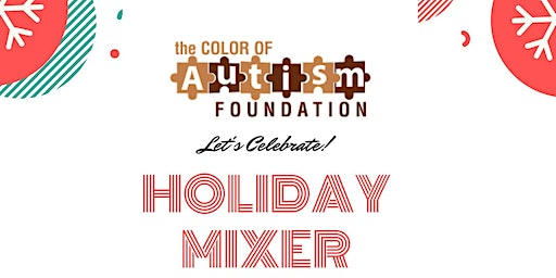 Color of Autism Parent Support Group Holiday Mixer