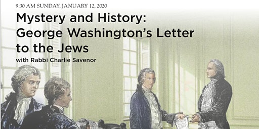 Mystery and History: George Washington's Letter to the Jews