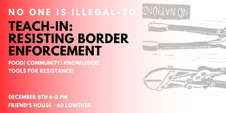 Teach-In: Resisting Border Enforcement tickets