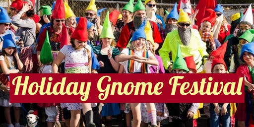 Holiday Gnome Festival: Free