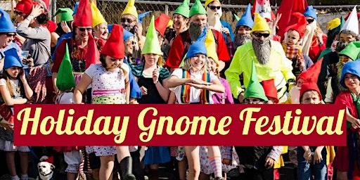 Holiday Gnome Festival: Free