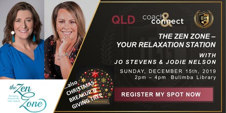 ICG Coach & Connect Qld - Sunday, December 15th, 2019 - The Zen Zone tickets