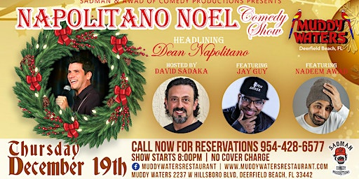 Comedy Show Free Muddy Waters Napolitano Noel