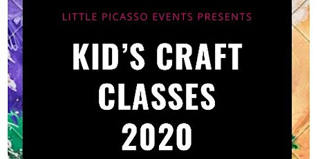 Little Picasso Events presents Kid's Craft Classes tickets