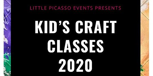 Little Picasso Events presents Kid's Craft Classes