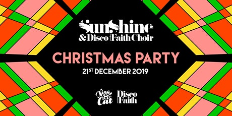 Sunshine & Disco Faith Choir Christmas Party tickets