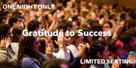 Gratitude to Success tickets