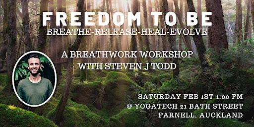 Freedom To Be. Breathwork Workshop