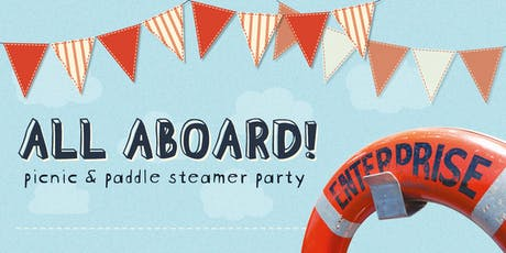 All Aboard! - Picnic and Paddle Steamer Party tickets