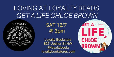 Lovin' at Loyalty Book Club chats GET A LIFE CHLOE BROWN tickets