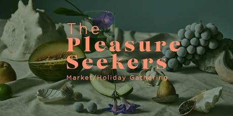The Pleasure Seekers Market tickets