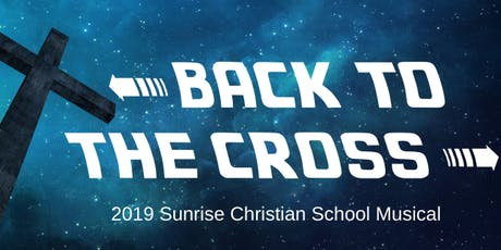 BACK TO THE CROSS - Matinee tickets