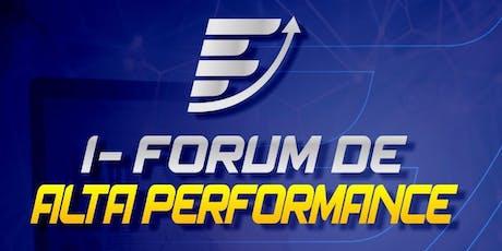 I - FORUM  DE ALTA PERFORMANCE biglietti