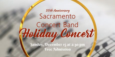 Sacramento Concert Band 50th Anniversary Holiday Concert tickets