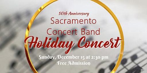 Sacramento Concert Band 50th Anniversary Holiday Concert