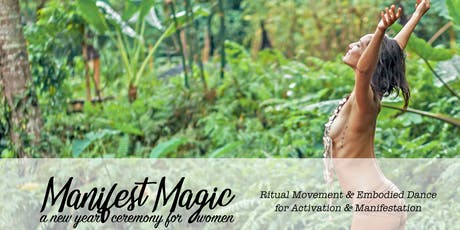 Manifest Magic: A New Year Ceremony for Women tickets