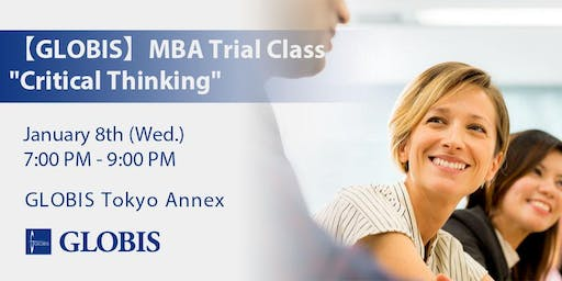 """2020/01/08 """"Critical Thinking"""" MBA Trial Class"""