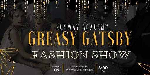 The Greasy Gatsby Fashion Show