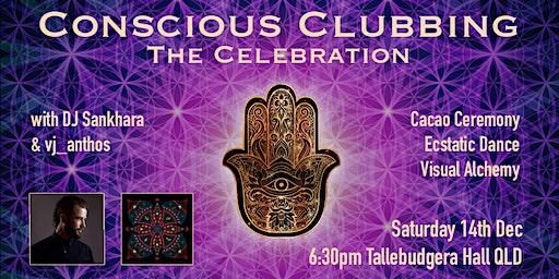 Conscious Clubbing - The Celebration