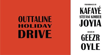 OUTTALINE Holiday Drive` tickets