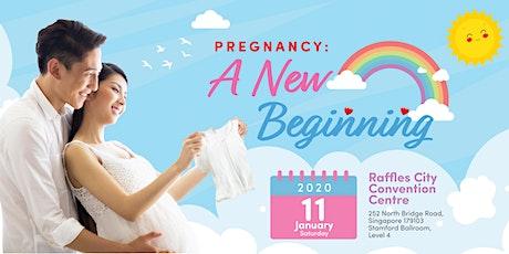 Pregnancy: A New Beginning tickets