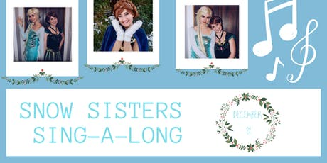 Snow Sisters Christmas Sing-A-Long Show tickets