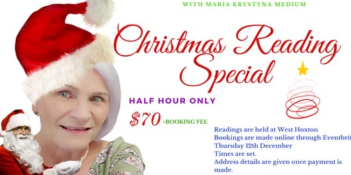 Christmas Reading Special $70 - Thursday 12th December