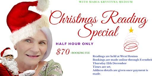 Christmas Reading Special $70 - Thursday 12th December