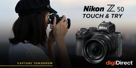 Nikon Z50 Touch & Try - Perth tickets