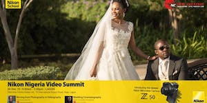 NIKON NIGERIA VIDEO  SUMMIT - LAGOS