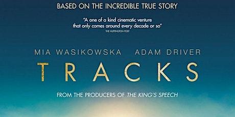 "Movie ""Tracks"" @Girrawheen Library tickets"