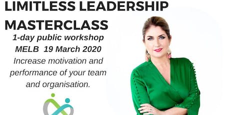Limitless Leadership Masterclass - 1 day workshop - Melbourne - March 2020 tickets