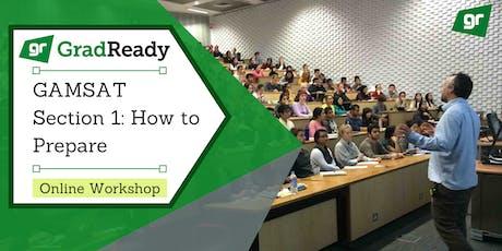 Gamsat Section 1 Online Workshop   GradReady tickets