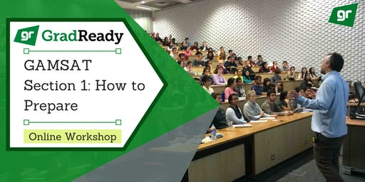 Gamsat Section 1 Online Workshop | GradReady