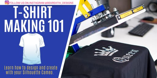 T-Shirt Making 101 with beKReativ Designs