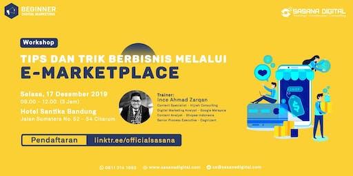 WORKSHOP BERBAYAR- Tips dan Trick Berbisnis Melalui E-Market Place