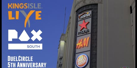 DuelCircle's 5th Anniversary Pre-PAX South Fiesta Party tickets