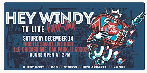 HEY WINDY LIVE TV & POP-UP SHOP