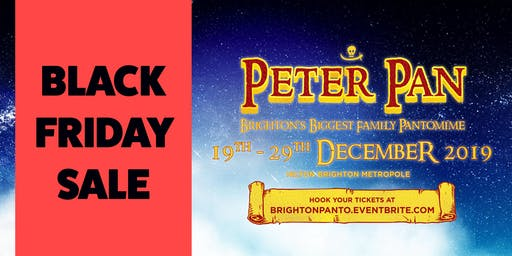 PETER PAN: 27/12/19 - 18:00 Performance - BLACK FRIDAY SALE