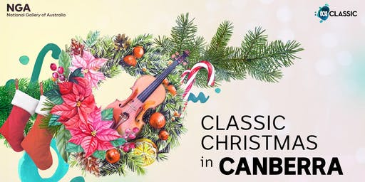 ABC Classic Christmas in Canberra