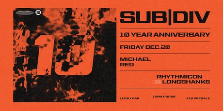 sub|division 10 Year Anniversary tickets