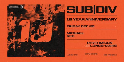 sub division 10 Year Anniversary