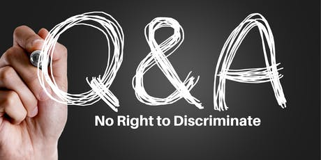 No Right to Discriminate: A forum on the current 'Religious Freedom Bills' and the implications for human rights protections in Australia tickets