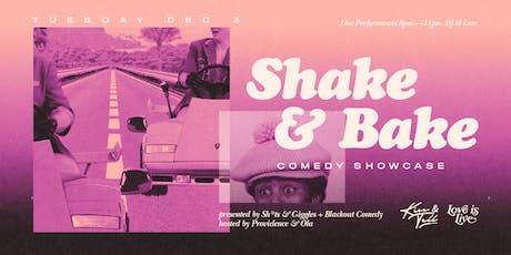 Shake N Bake Comedy tickets