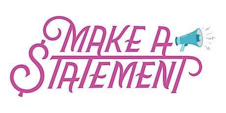 2019 Make A Statement Event tickets