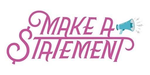 2019 Make A Statement Event
